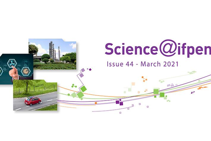 Issue 44 of the Science@IFPEN newsletter